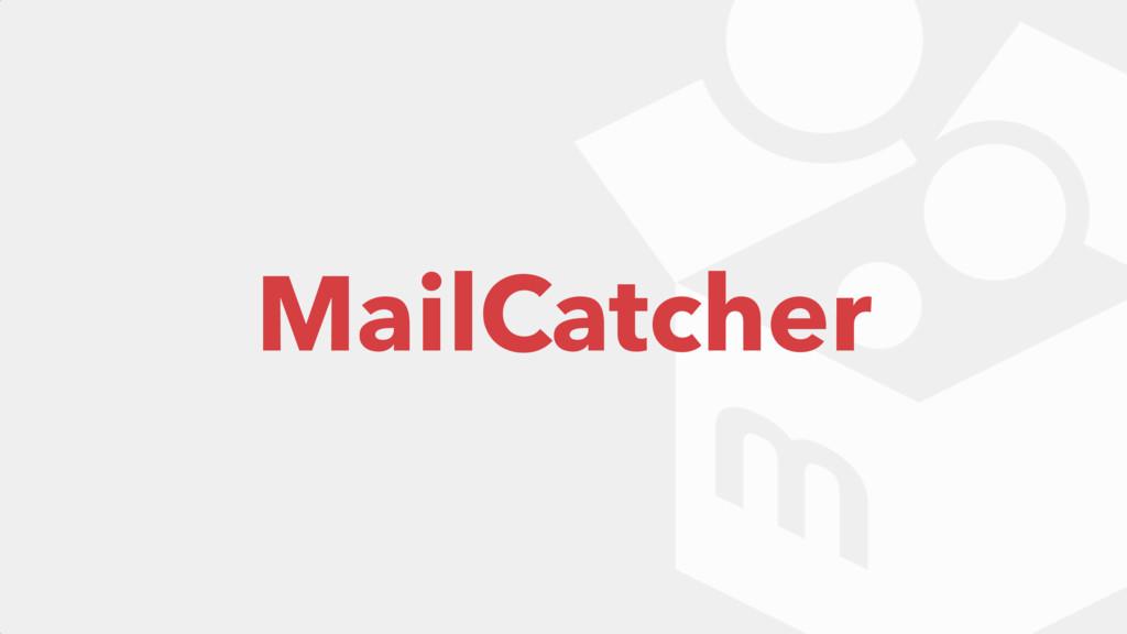 MailCatcher