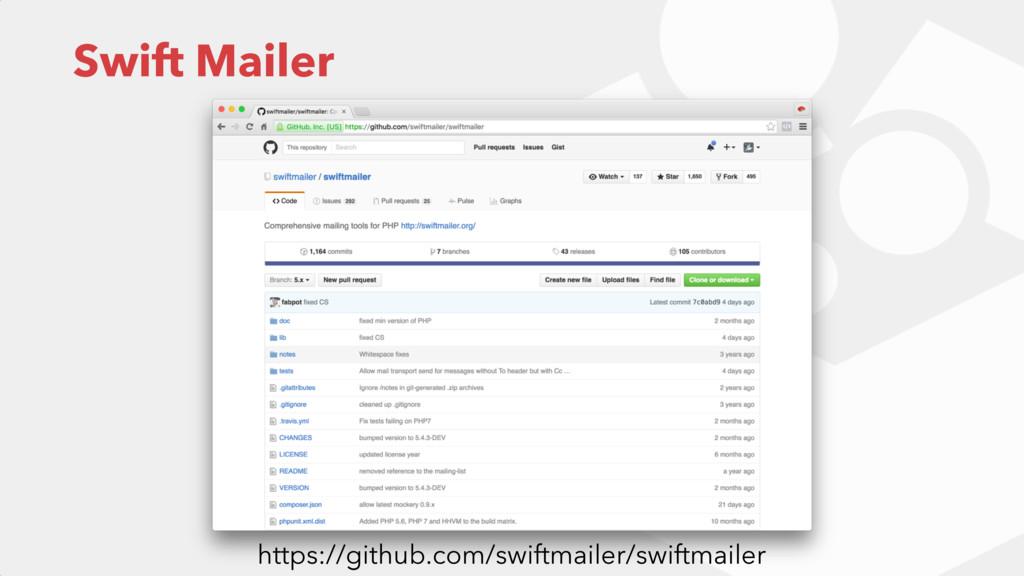 Swift Mailer https://github.com/swiftmailer/swi...