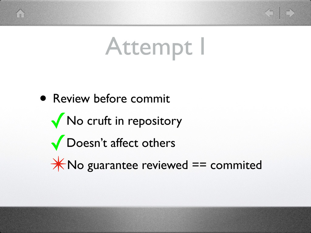 Attempt I • Review before commit ✓No cruft in r...
