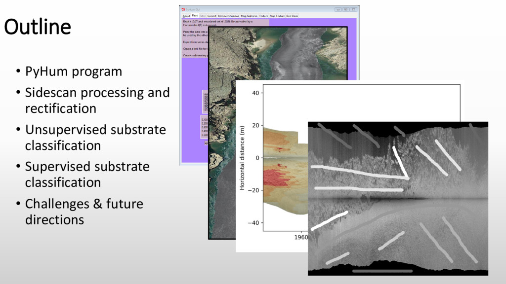 Outline • PyHum program • Sidescan processing a...