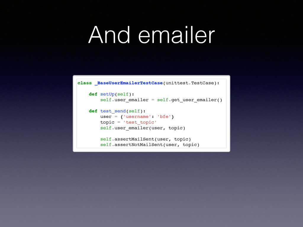 And emailer class _BaseUserEmailerTestCase(unit...