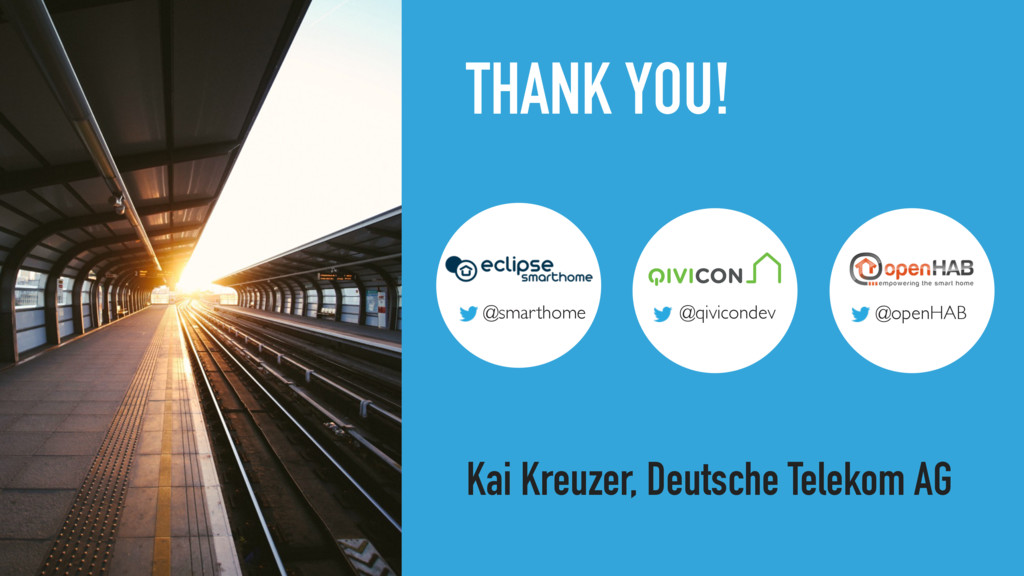 THANK YOU! Kai Kreuzer, Deutsche Telekom AG @sm...