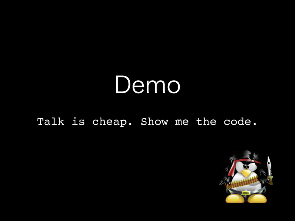 %FNP Talk is cheap. Show me the code.
