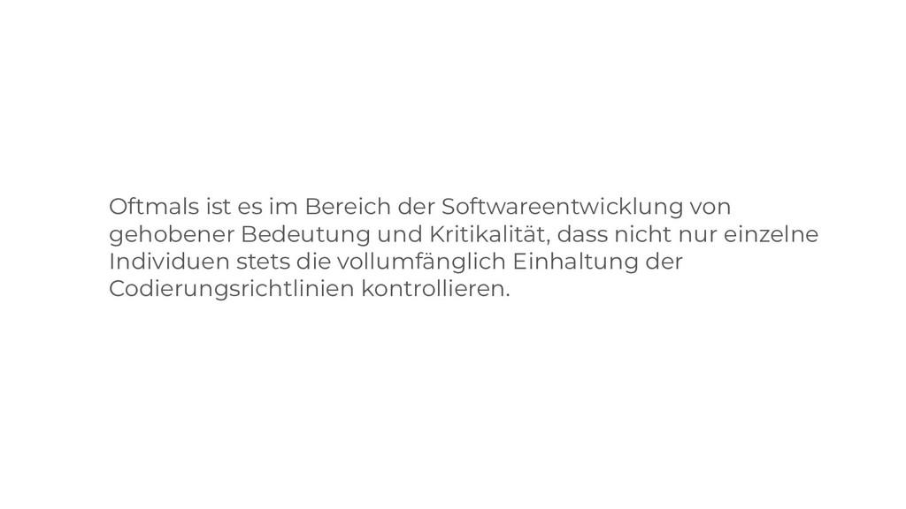 Oftmals ist es im Bereich der Softwareentwicklu...