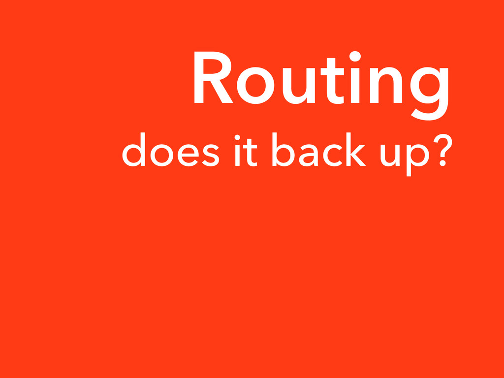 does it back up? Routing