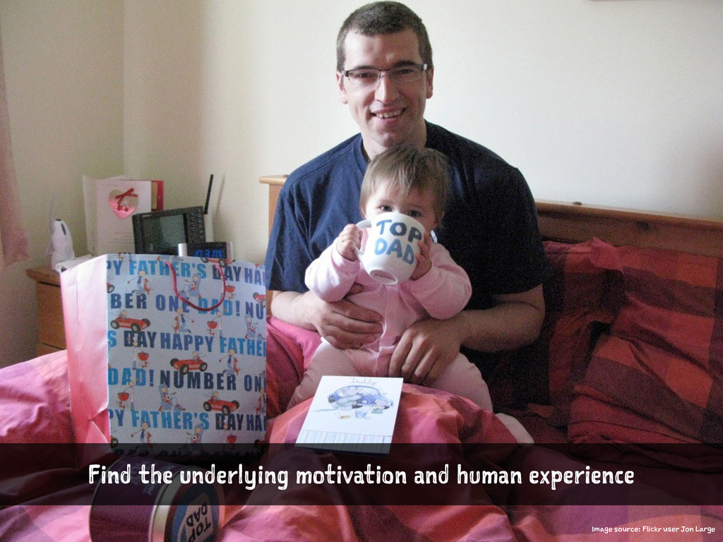 Find the underlying motivation and human experi...