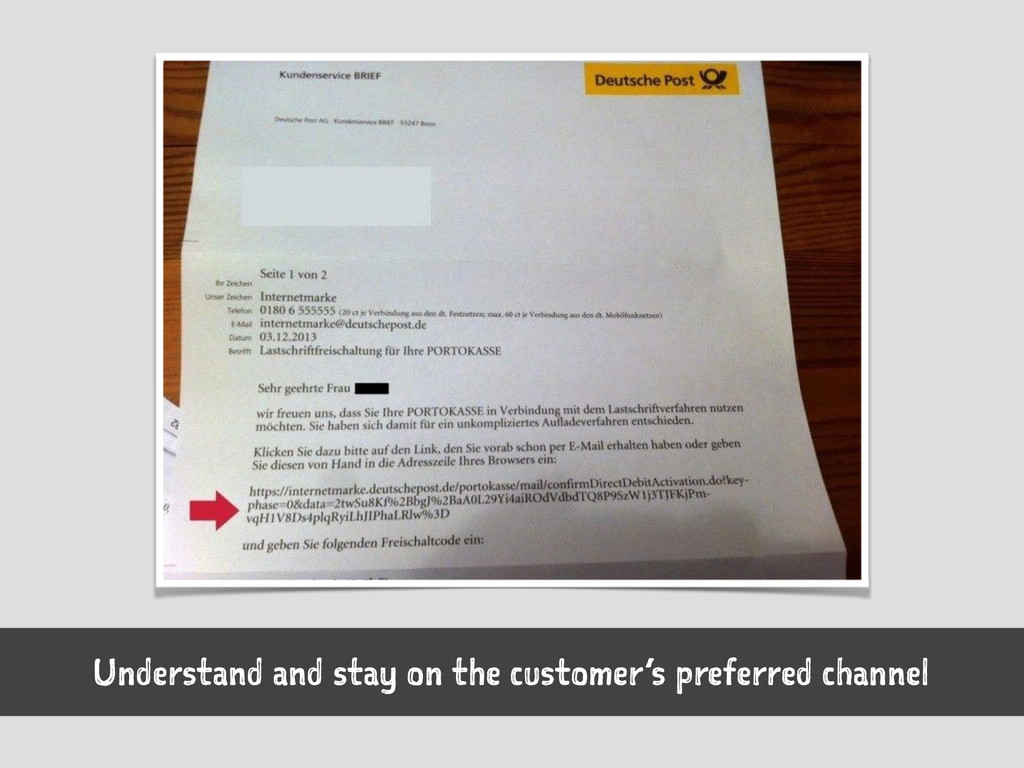Understand and stay on the customer's preferred...