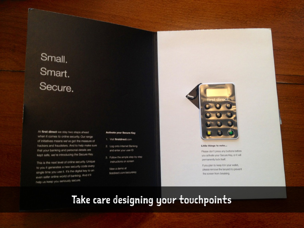 Take care designing your touchpoints