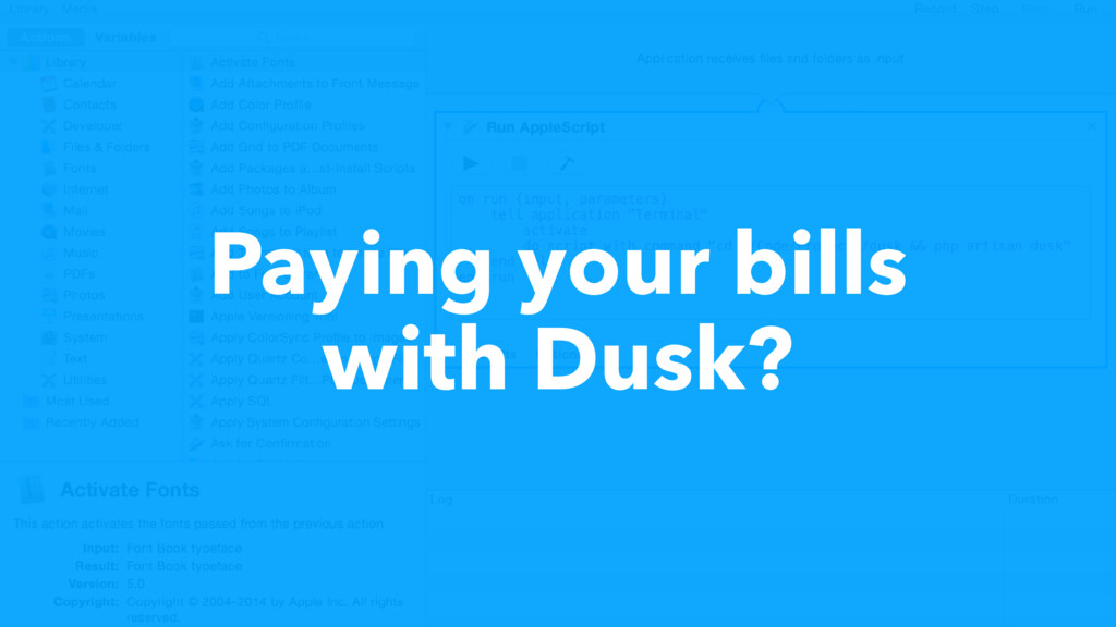 Paying your bills with Dusk?