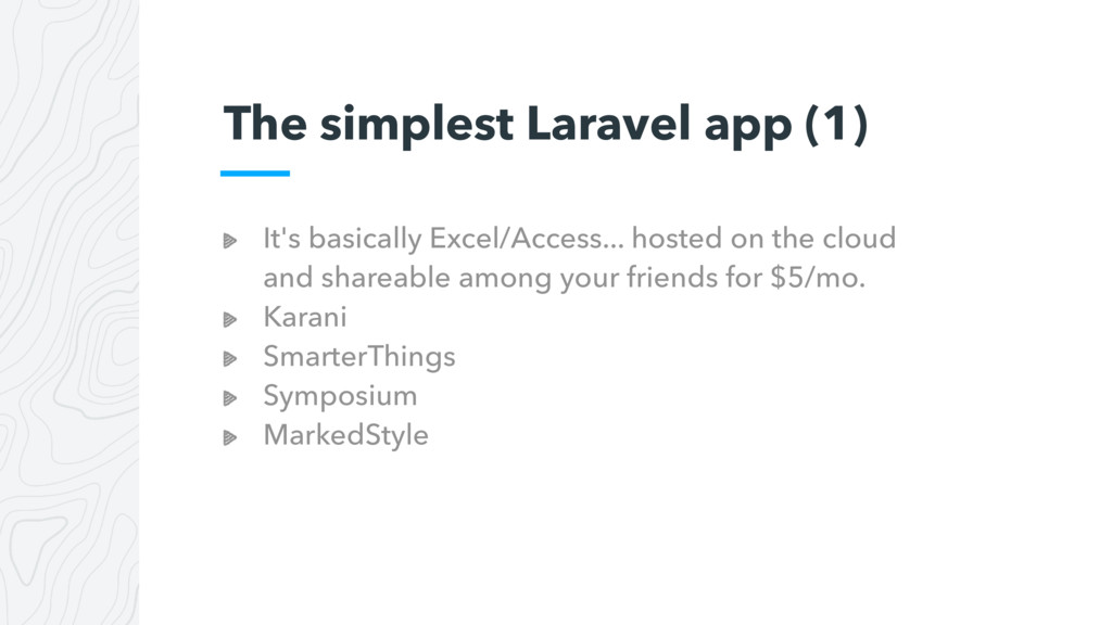 The simplest Laravel app (1) It's basically Exc...