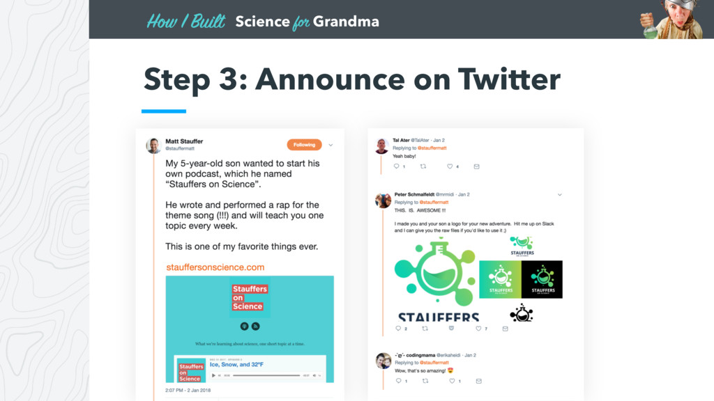 Science for Grandma How I Built Step 3: Announc...