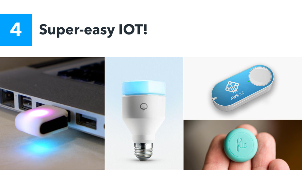 Super-easy IOT! 4