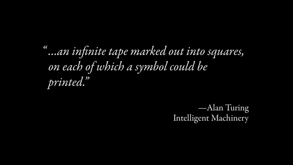 …an infinite tape marked out into squares, on ea...