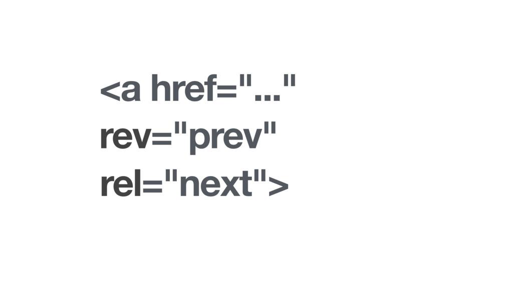 "<a href=""..."" rev=""prev"" rel=""next"">"