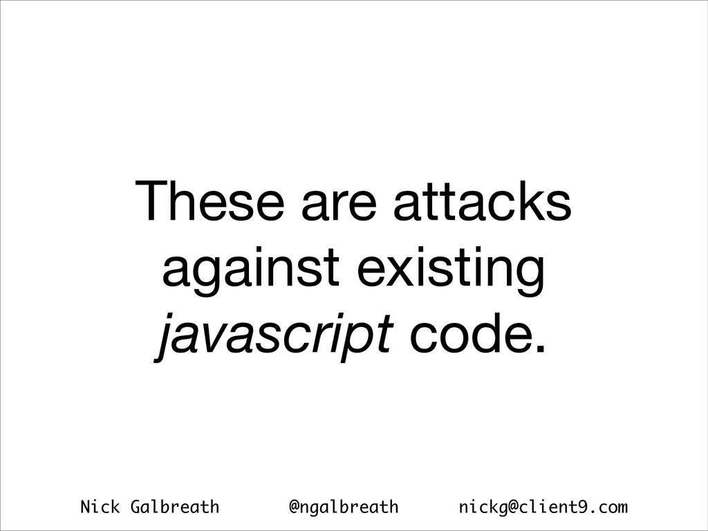 Nick Galbreath @ngalbreath nickg@client9.com Th...