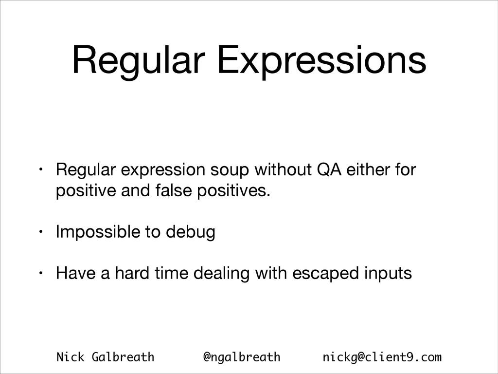 Nick Galbreath @ngalbreath nickg@client9.com Re...