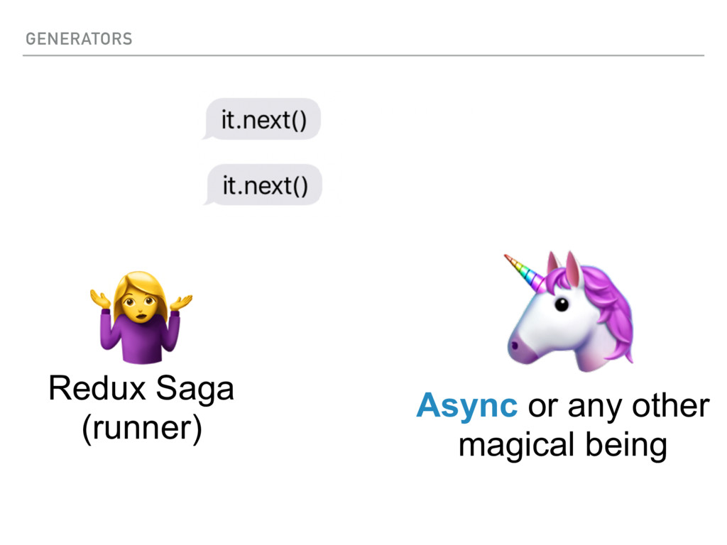 GENERATORS   Async or any other magical being R...