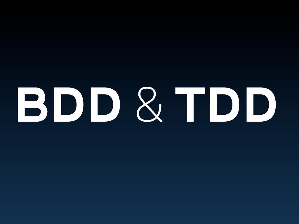 BDD & TDD
