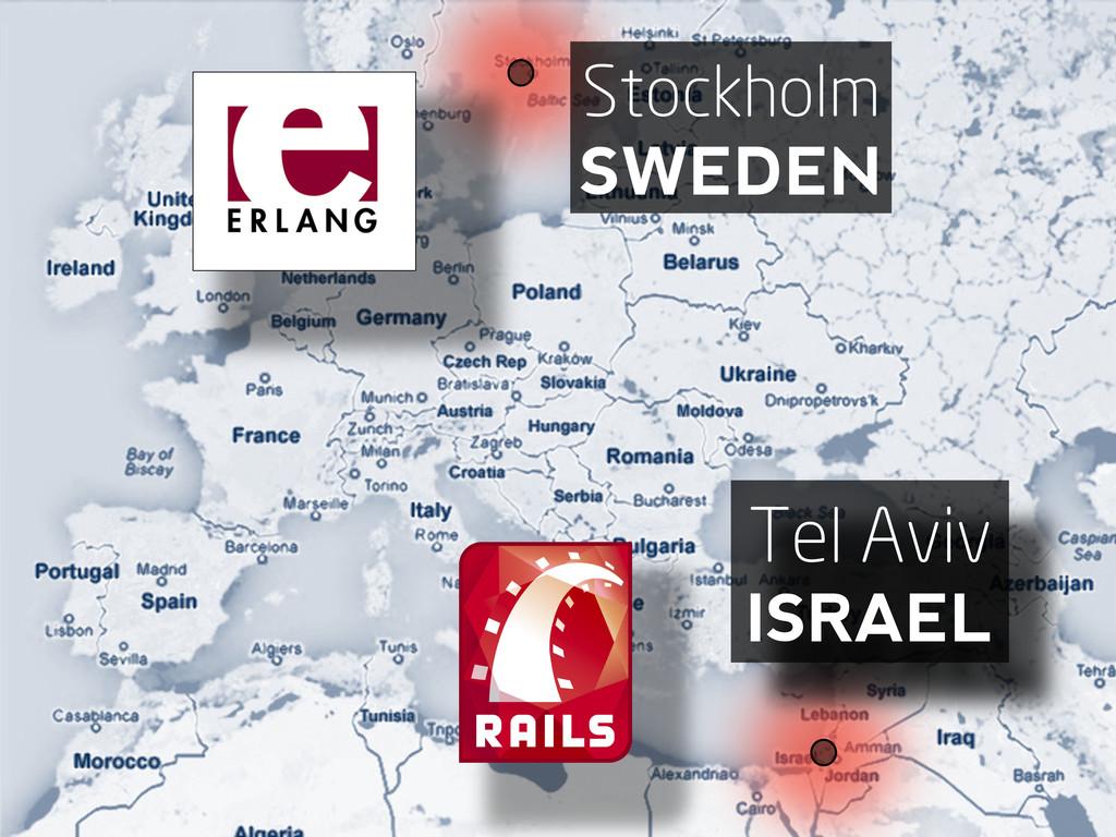 Stockholm SWEDEN Tel Aviv ISRAEL