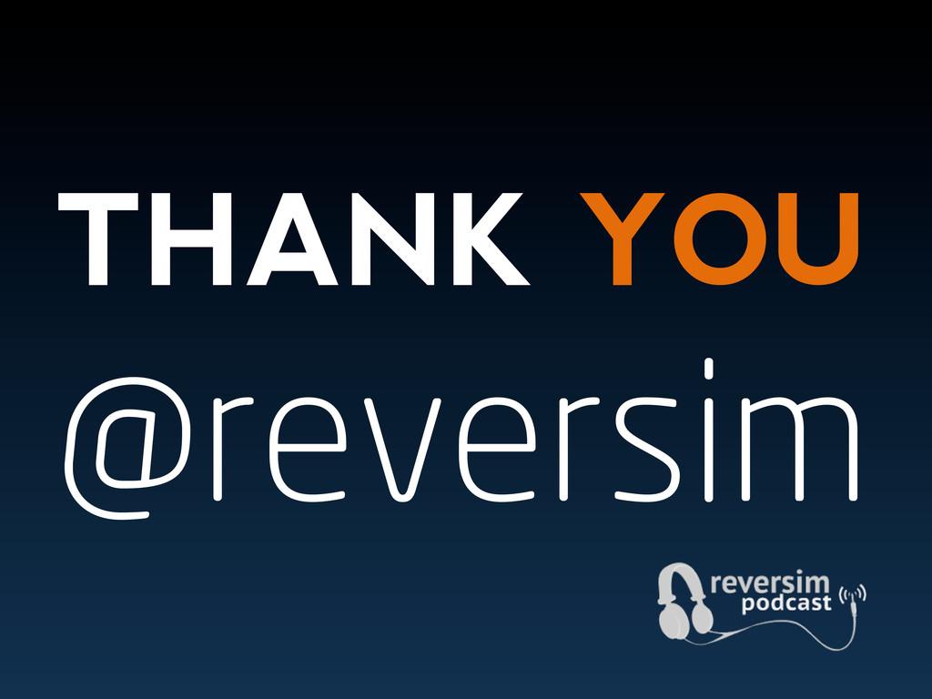 THANK YOU @reversim