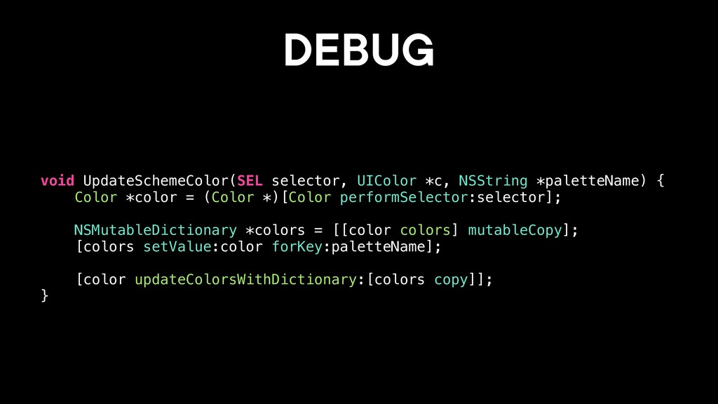 DEBUG void UpdateSchemeColor(SEL selector, UICo...