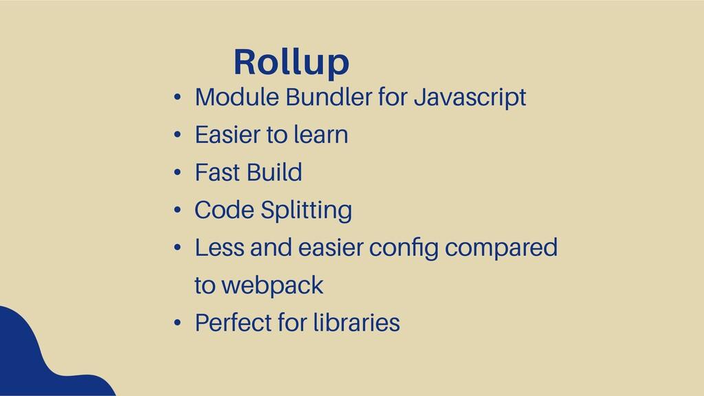 Rollup • Module Bundler for Javascript • Easier...
