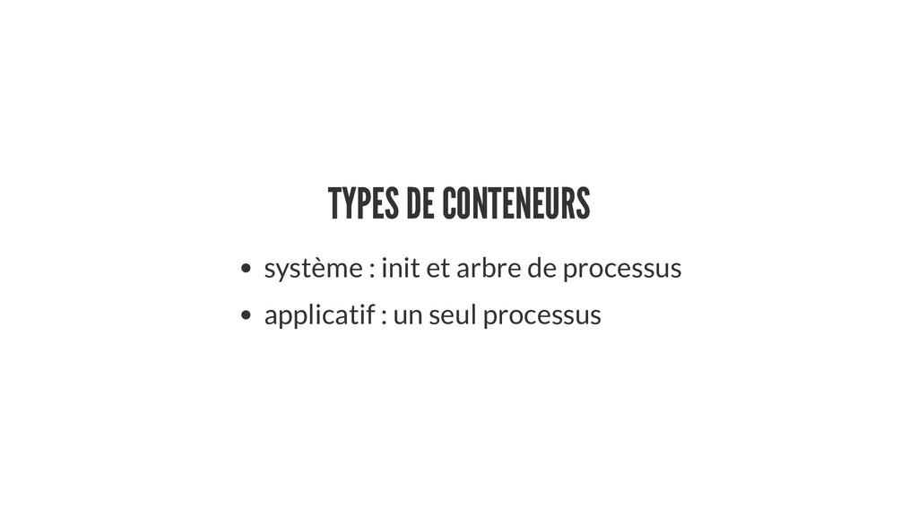 TYPES DE CONTENEURS TYPES DE CONTENEURS système...