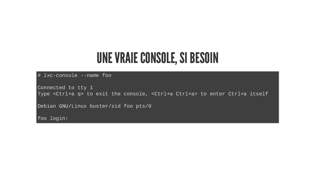 UNE VRAIE CONSOLE, SI BESOIN UNE VRAIE CONSOLE,...
