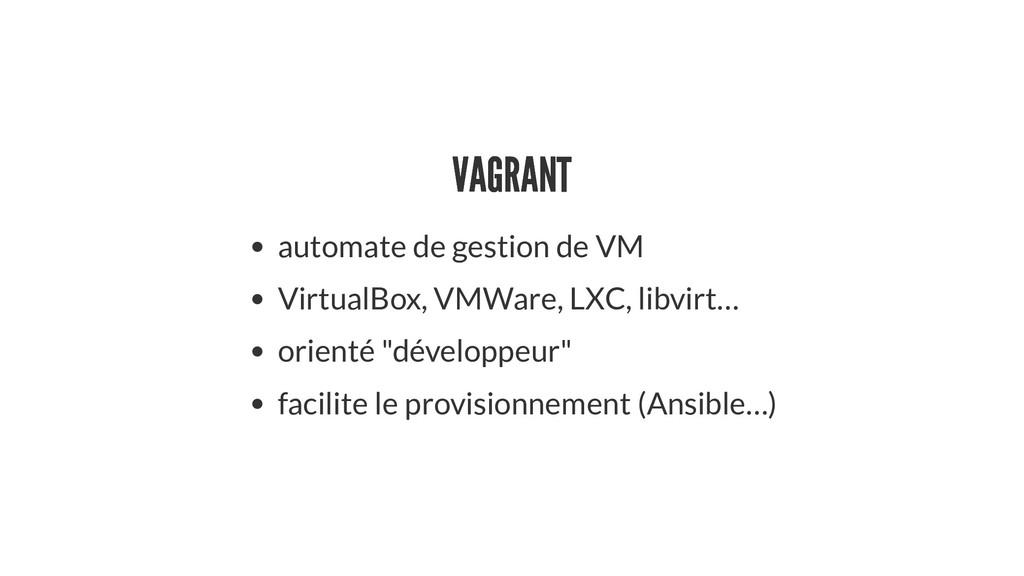 VAGRANT VAGRANT automate de gestion de VM Virtu...