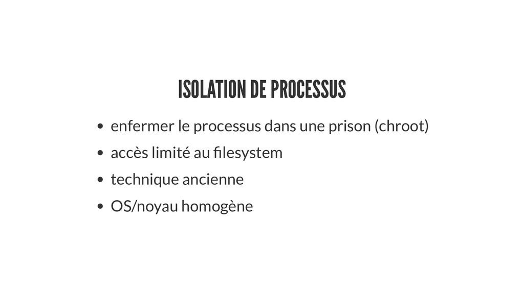 ISOLATION DE PROCESSUS ISOLATION DE PROCESSUS e...