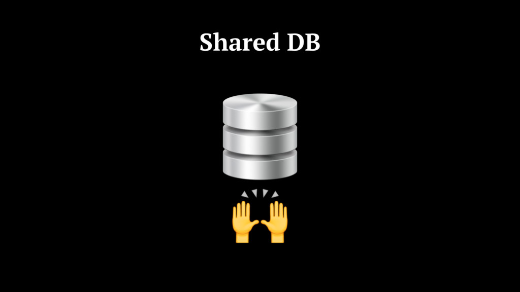Shared DB