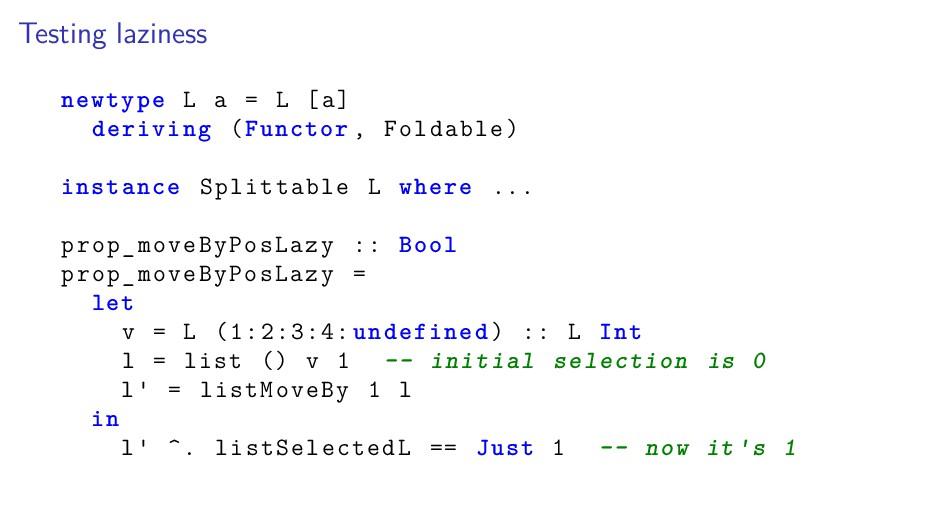 Testing laziness newtype L a = L [a] deriving (...