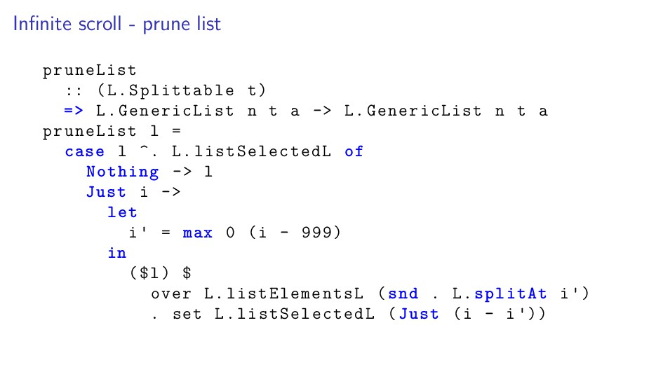 Infinite scroll - prune list pruneList :: (L.Spl...