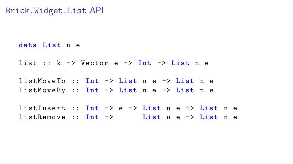 Brick.Widget.List API data List n e list :: k -...