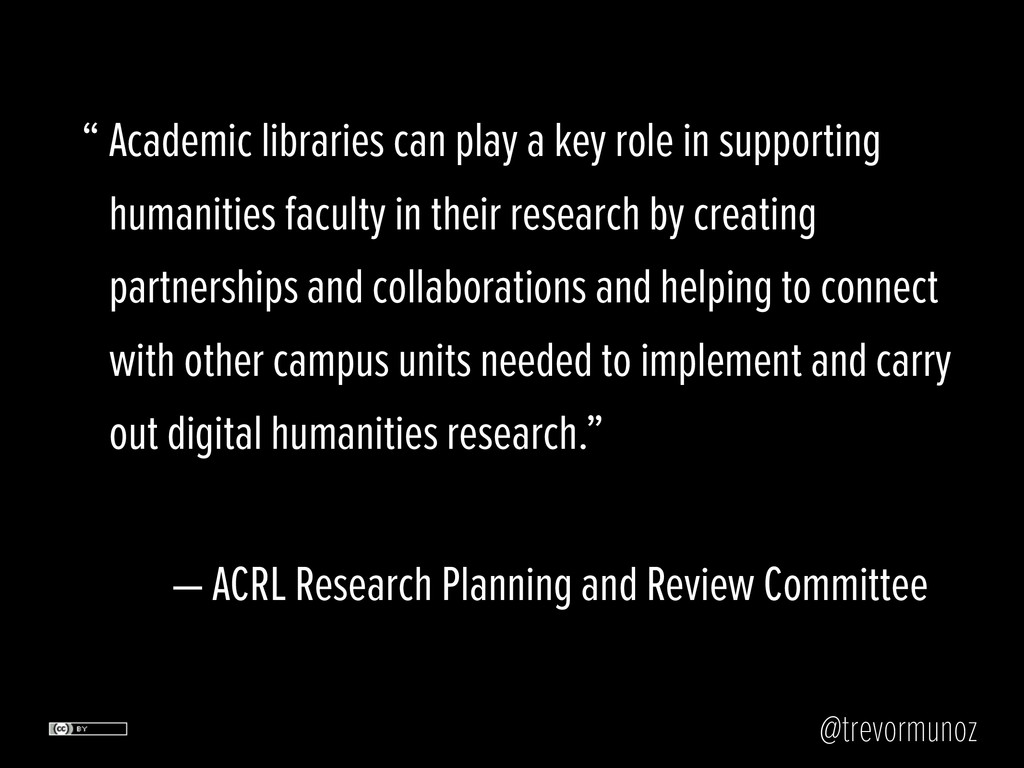 @trevormunoz Academic libraries can play a key ...