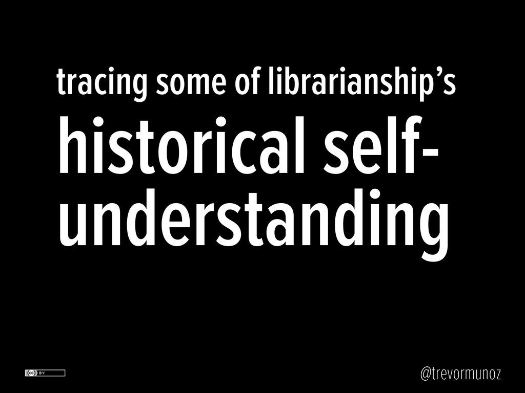 @trevormunoz tracing some of librarianship's hi...