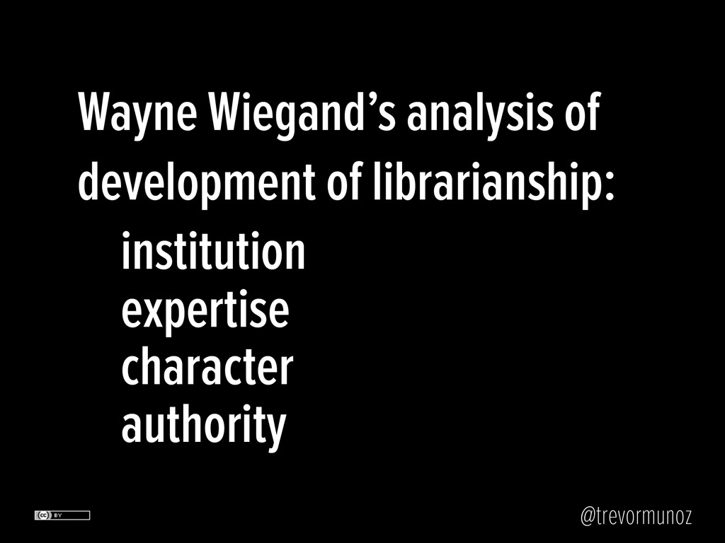 Wayne Wiegand's analysis of development of libr...