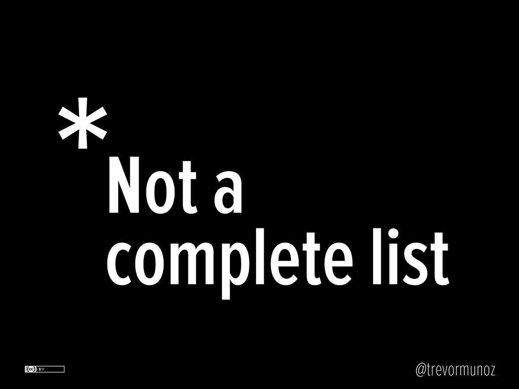 @trevormunoz *Not a complete list