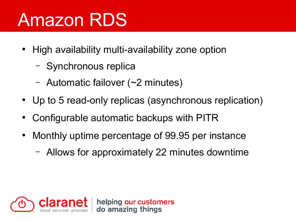 ● High availability multi-availability zone opt...