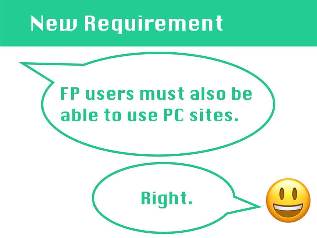 New Requirement FP users must also be able to u...