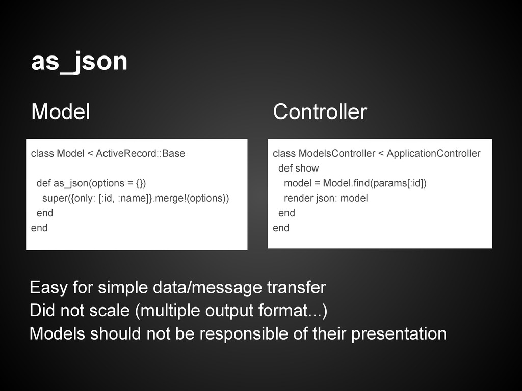 as_json Model Controller class Model < ActiveRe...