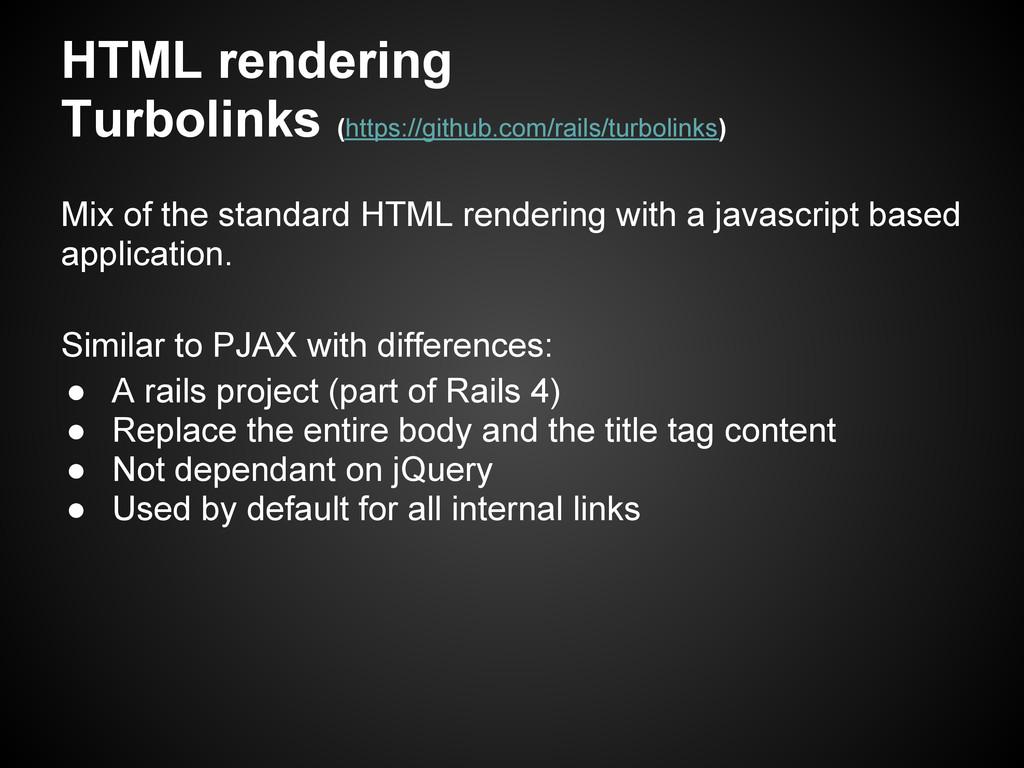 HTML rendering Turbolinks (https://github.com/r...