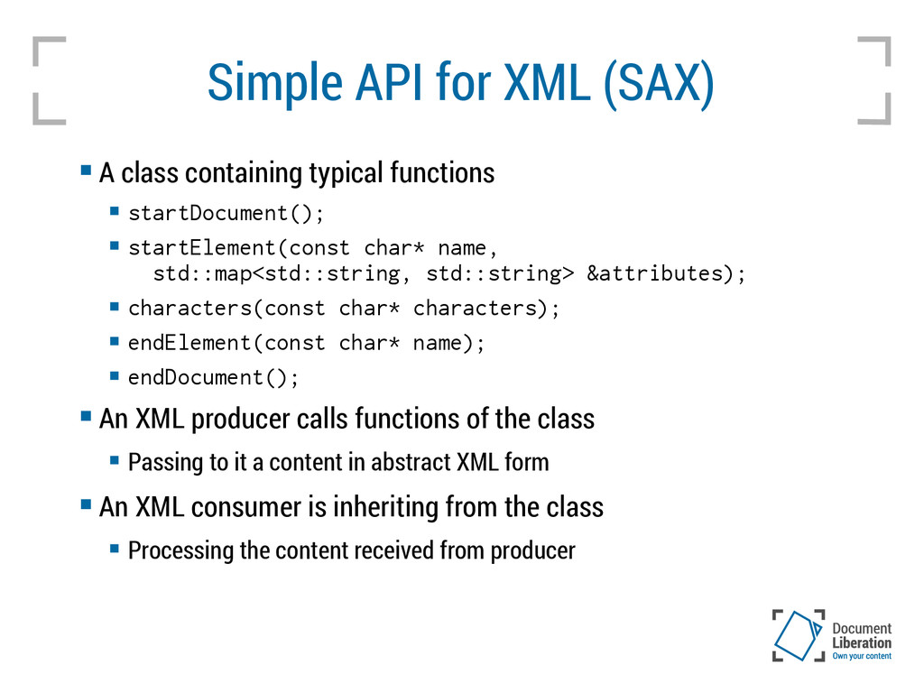 Simple API for XML (SAX)  A class containing t...