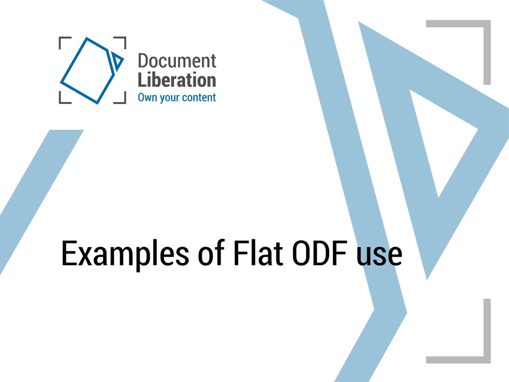 Examples of Flat ODF use