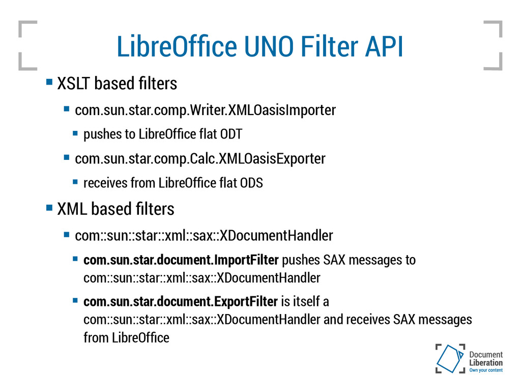 LibreOffice UNO Filter API  XSLT based filters...