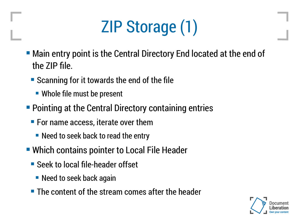 ZIP Storage (1)  Main entry point is the Centr...