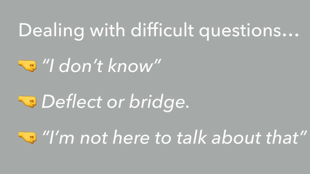 """Dealing with difficult questions… 1 """"I don't kno..."""
