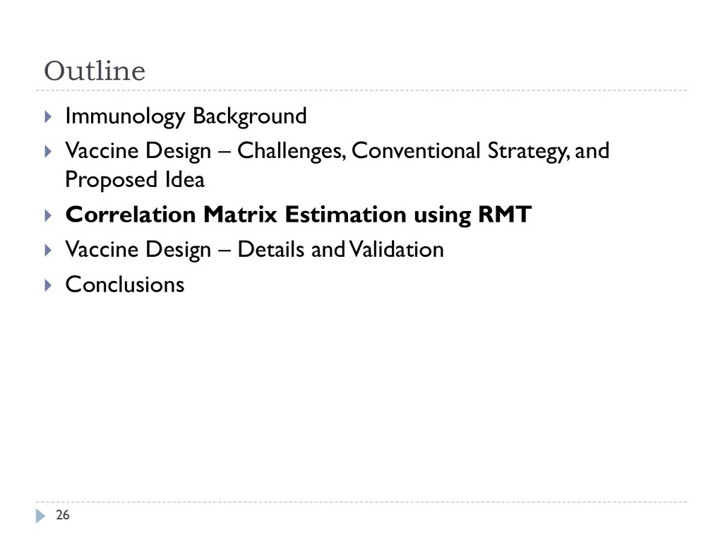 Outline 26  Immunology Background  Vaccine De...