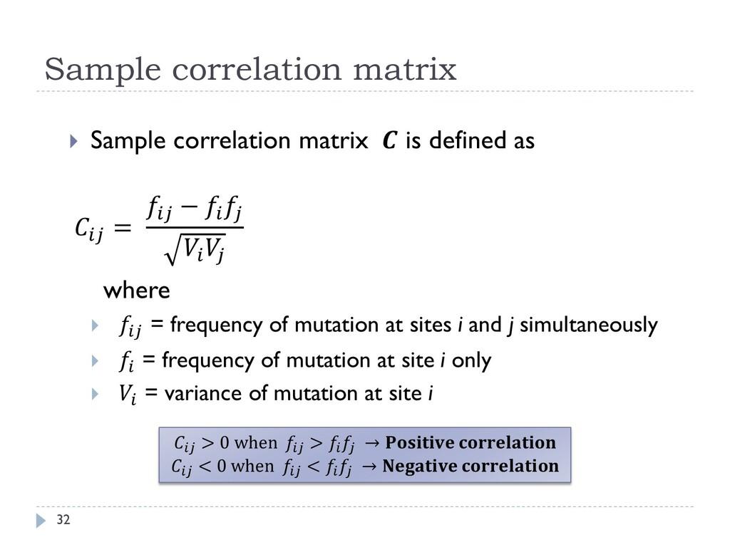 Sample correlation matrix 32