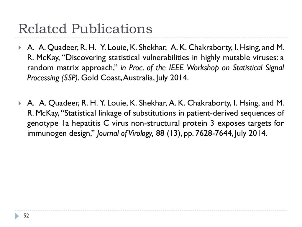 Related Publications 52  A. A. Quadeer, R. H. ...
